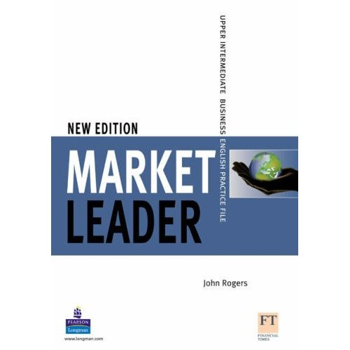 New Market Leader Upper-Intermediate Practice File