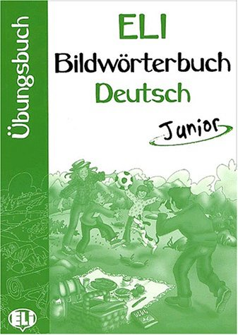 ELI Bildworterbuch Deutsch Junior - Arbeitsheft
