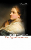 Collins Classics: Wharton Edith. Age of Innocence