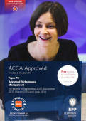 ACCA P5 Advanced Performance Management: Practice and Revision Kit
