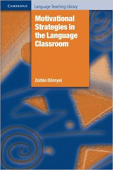 Cambridge Language Teaching Library: Motivational Strategies in the Language Classroom