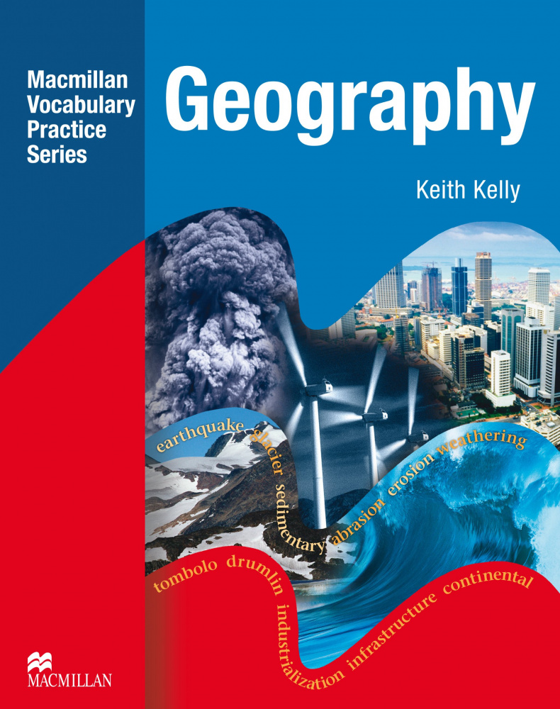 Macmillan Vocabulary Practice Series. Geography without key