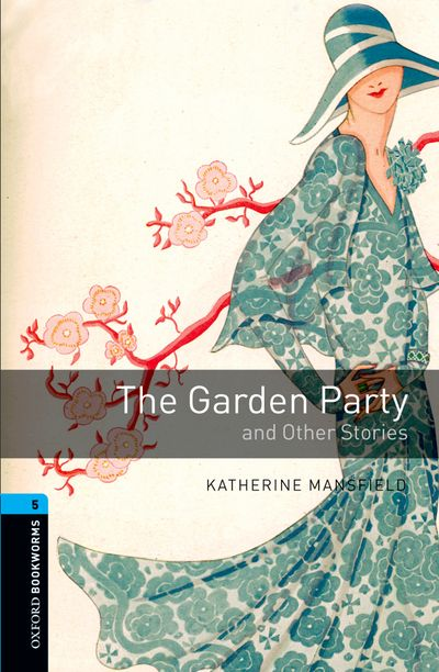 OBL 5: The Garden Party and Other Stories