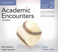 Academic Encounters 2nd Edition Level 2: American Studies - Listening and Speaking Class Audio CDs (2)