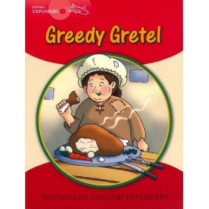 Young Explorers 1: Greedy Gretel (Big Book)