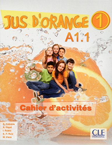 Jus d'orange 1 - Cahier d'activites