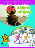 Macmillan Children's Readers Level 5 - A World of Sport / Snoe Rescue