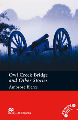 Owl Creek Bridge and Other Stories