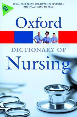 A Dictionary of Nursing (Oxford Paperback Reference)