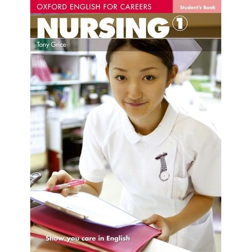 Oxford English for Careers: Nursing 1 Student's Book