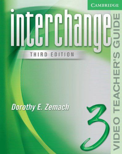 Interchange Third Edition Level 3 Video Teacher's Guide