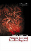 Collins Classics: Milton John. Paradise Lost and Paradise Regained