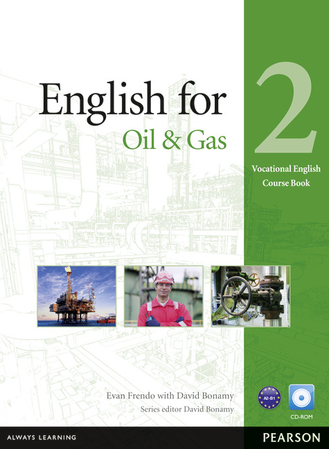 Vocational English Level 2 (Pre-intermediate) English for the Oil Industry Coursebook (with CD-ROM)