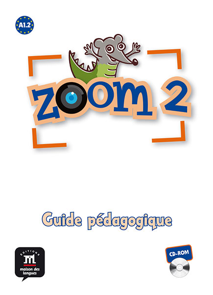 Zoom 2 - CD-ROM Guide pedagogique