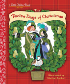 Twelve Days of Christmas (Little Golden Book)  HB
