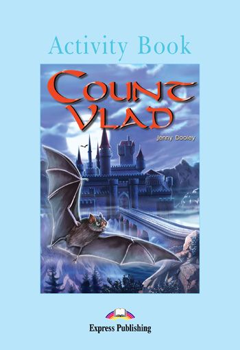 Graded Readers Level 4 Count Vlad Activity Book