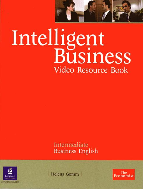 Intelligent Business DVDs & Videos Intermediate Resource Book