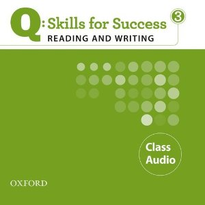 Q: Skills for Success Reading and Writing 3 Class Audio CDs (3)