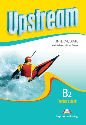 Upstream Intermediate B2 Revised Edition Teacher's Book