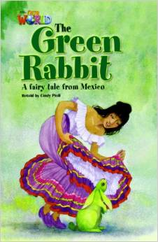 Our World Readers Level 4: The Green Rabbit
