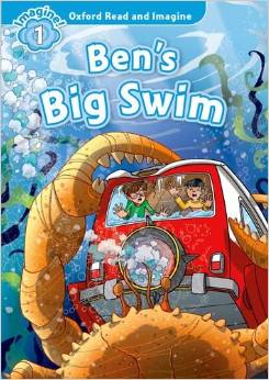 Oxford Read and Imagine Level 1 Ben's Big Swim