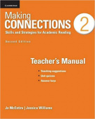 Making Connections 2nd Edition 2  Teacher's Manual: Skills and Strategies for Academic Reading