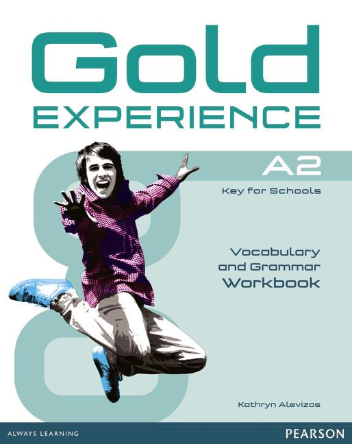 Gold Experience A2 Grammar & Vocabulary Workbook without key