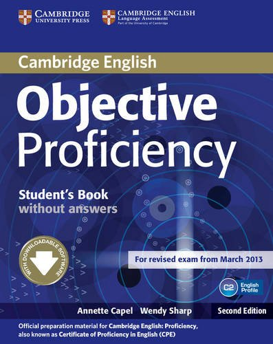 Objective Proficiency (Second Edition) Student's Book without answers with Downloadable Software