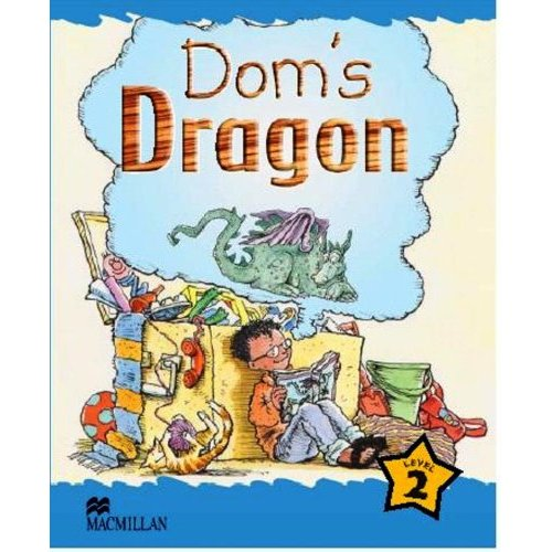 Macmillan Children's Readers Level 2 - Dom's Dragon