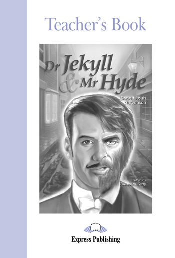 Graded Readers Level 2  Dr Jekyll & Mr Hyde Teacher's Book