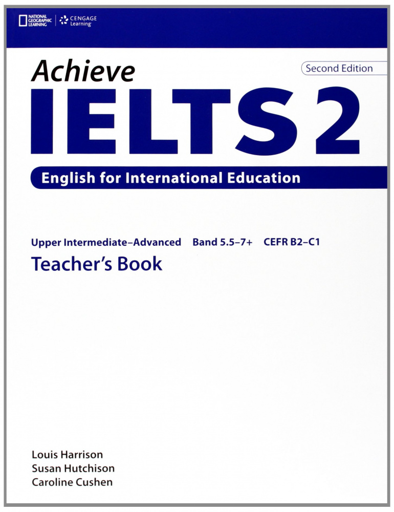 Achieve IELTS 2nd Edition 2 Band 5,5 - 7,5 Teacher's Book  Upper Intermediate to Advanced