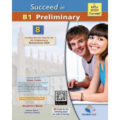 Succeed in Cambridge English B1 Preliminary 8 Practice Tests for the Revised Exam from 2020 - Student's book