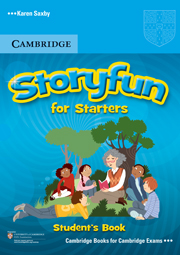 Storyfun for Starters, Movers, Flyers - Starters Teacher's Book with Audio CD