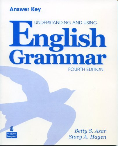 Understanding & Using English Grammar International 4th Edition (Azar Grammar Series)  Answer Key