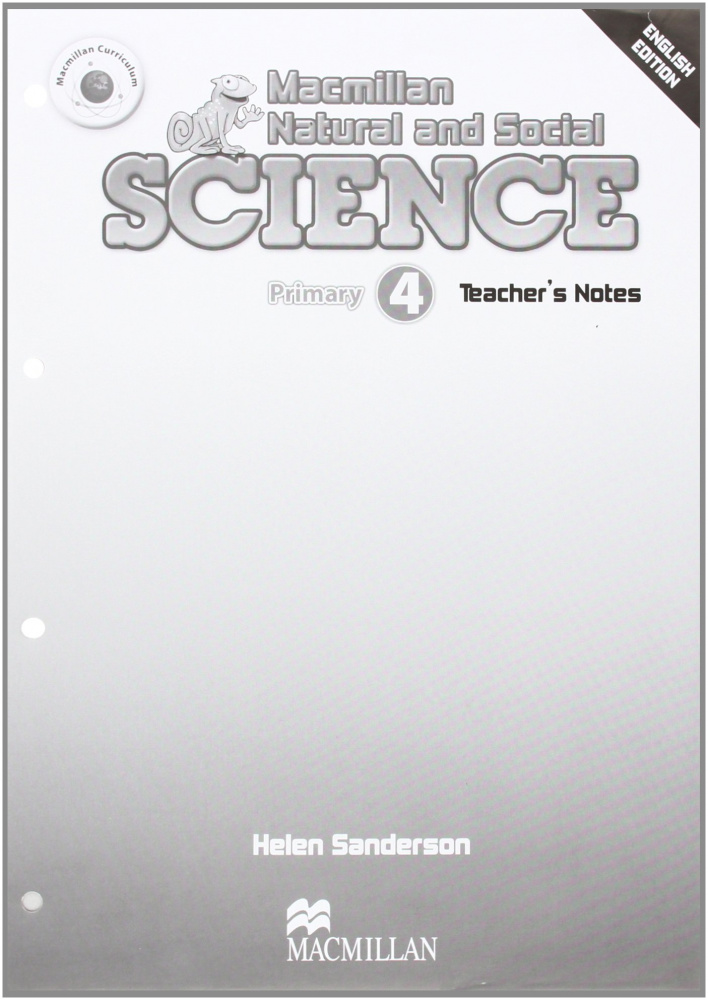 Macmillan Natural and Social Science 4 Teacher's Notes