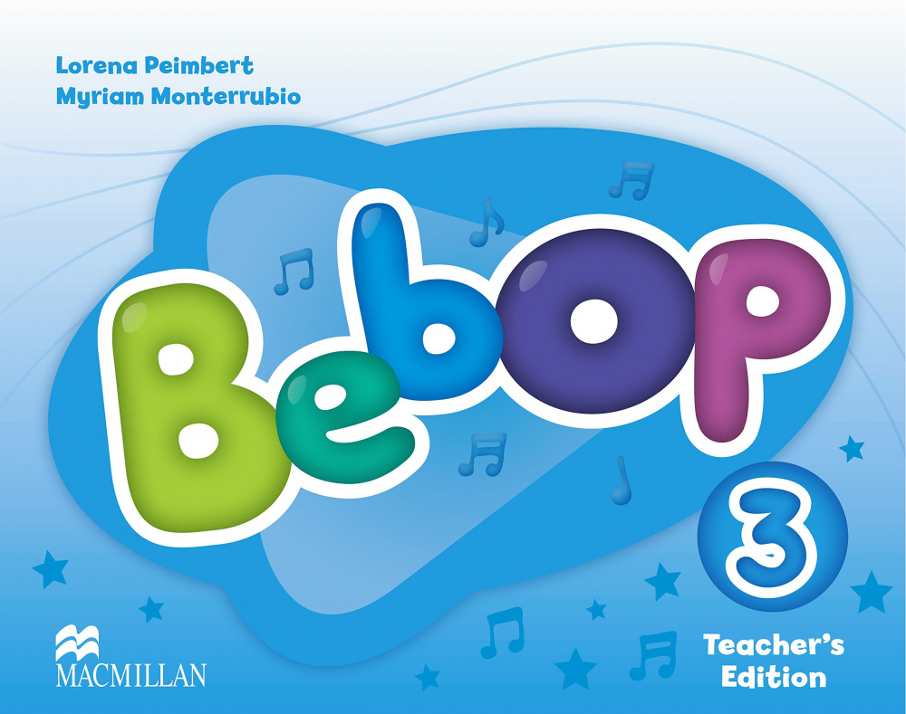 Bebop 3 Teacher's Edition Pack