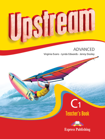 Upstream Advanced C1 Revised Edition Teacher's Book