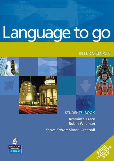 Language to go Intermediate Students' Book with Phrasebook