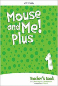 Mouse and Me! Plus 1  Teacher's Book Pack