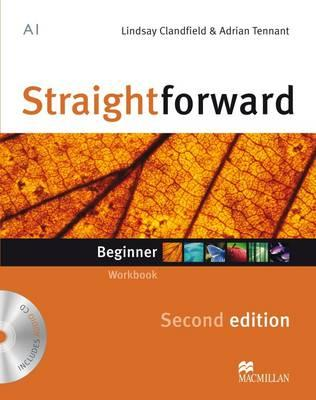 Straightforward (Second Edition) Beginner Workbook without Key + CD