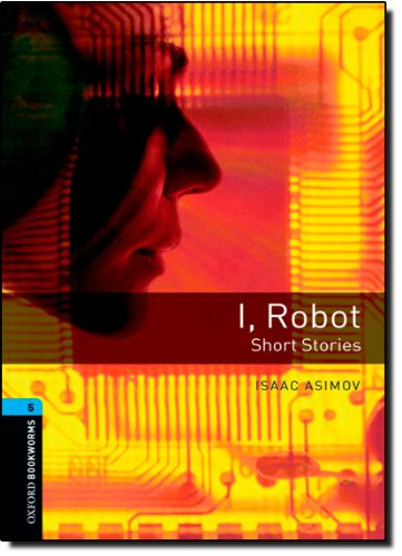 OBL 5: I, Robot - Short Stories