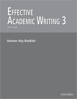 Effective Academic Writing 3: Answer Key