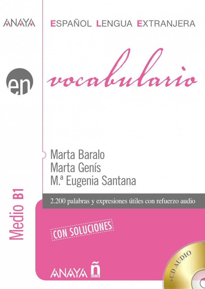 Vocabulario. Nivel medio B1 con Soluciones + CD audio
