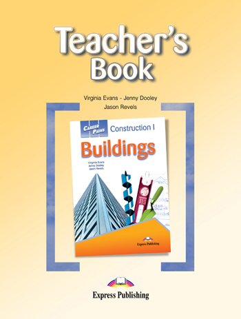 Career Paths: Construction I – Buildings Teacher's Book