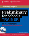 Preliminary for Schools Trainer Six Practice Tests