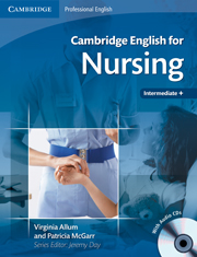 Cambridge English for Nursing Student's Book with Audio CDs (2) (Intermediate to Upper-Intermediate)