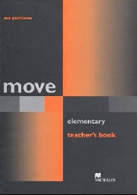 Move  Elementary: Teacher's Book