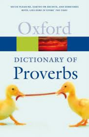 A Dictionary of Proverbs  (Oxford Paperback Reference)