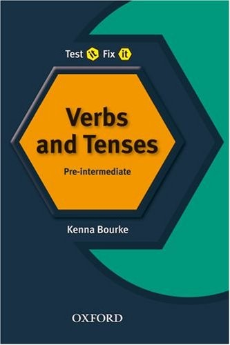 Test it, Fix it Verbs and Tenses: Pre-Intermediate