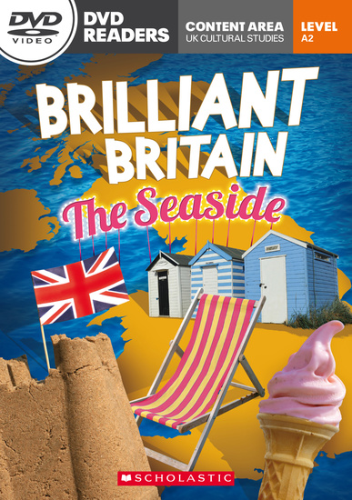 Scholastic DVD Readers Level 2: Brilliant Britain: The Seaside with DVD